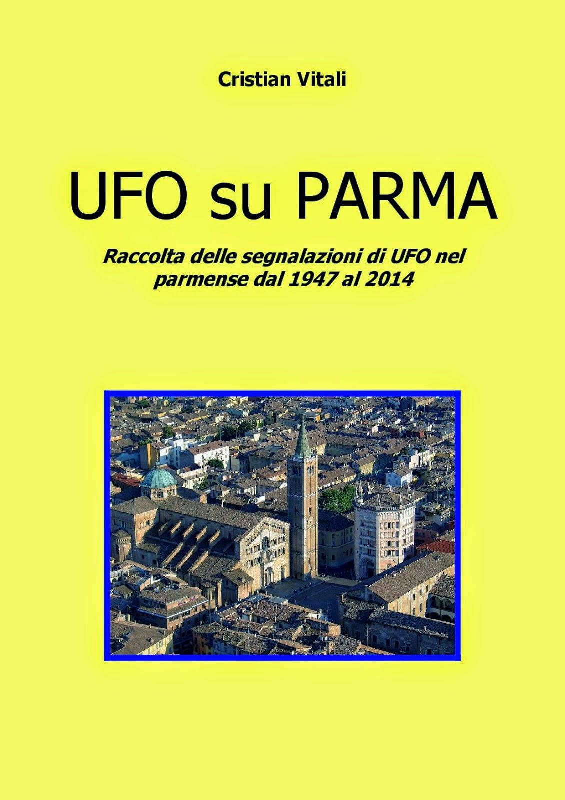 UFO SU PARMA - di CRISTIAN VITALI