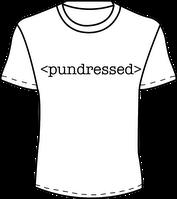 #pundressed - funny tshirts