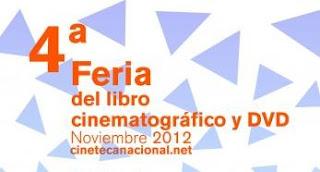 Cuarta Feria del Libro Cinematográfico y DVD en la Cineteca Nacional