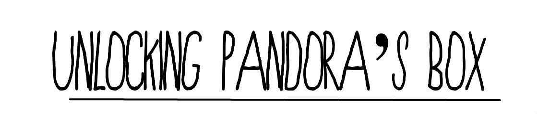 Unlocking Pandora's Box