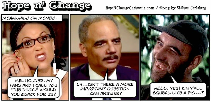 obama, obama jokes, political, humor, cartoon, conservative, hope n' change, hope and change, stilton jarlsberg, msnbc, harris-perry, holder, duck, deliverance