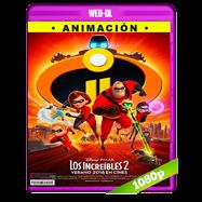 Los Increíbles 2 (2018) WEB-DL 1080p Audio Dual Latino-Ingles