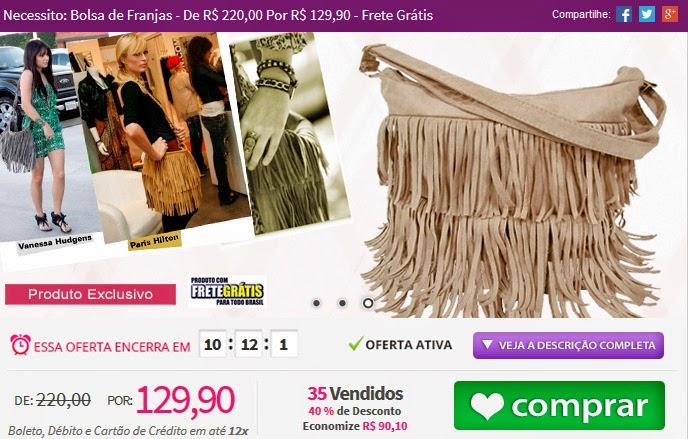 http://www.tpmdeofertas.com.br/Oferta-Necessito-Bolsa-de-Franjas---De-R-22000-Por-R-12990---Frete--Gratis-912.aspx