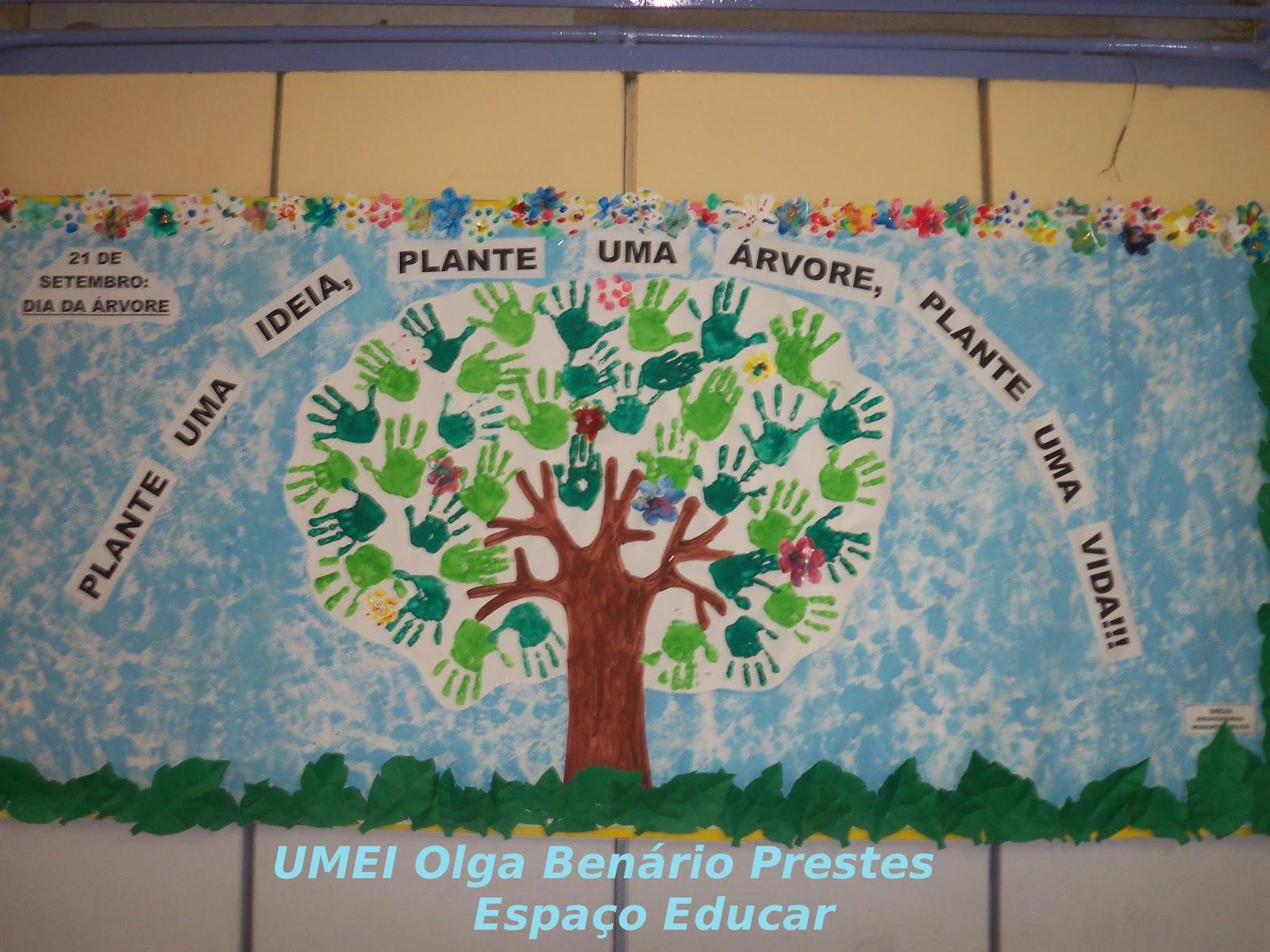 Fabuloso ESPAÇO EDUCAR: Atividades Dia da Árvore na E. M. Olga Benário  AG77