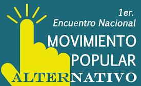 1er. Encuentro sobre Estrategia y Tácticas para el Movimiento Popular Alternativo