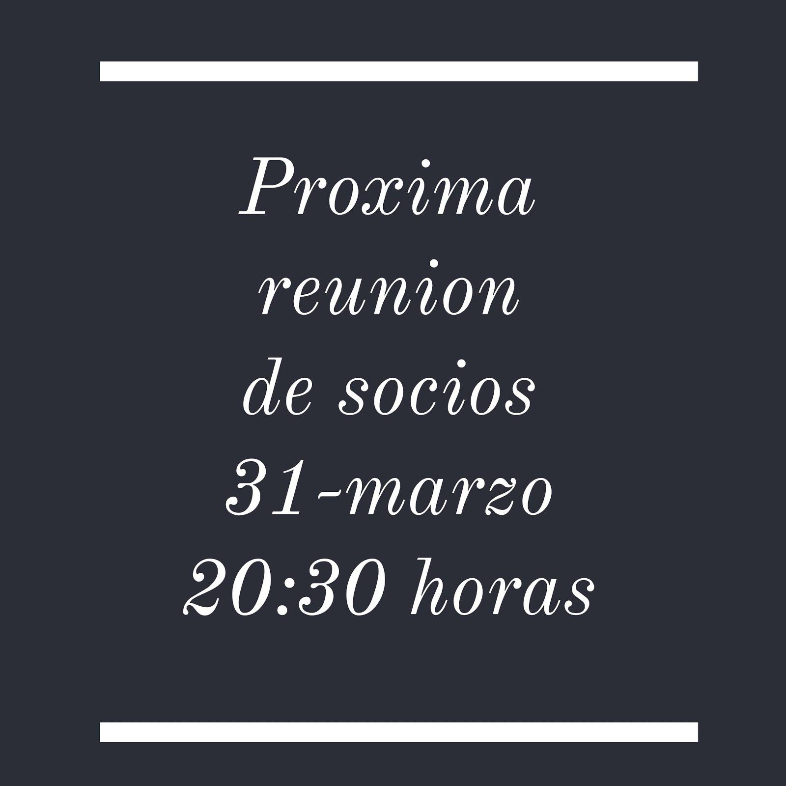 PROXIMA REUNION DE SOCIOS