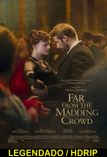 Assistir Far from the Madding Crowd Legendado 2015