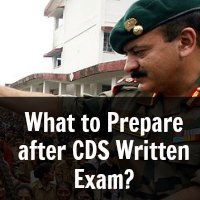 What to Prepare after CDS Written Exam?