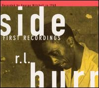 R.L. Burnside - First Recordings - Recorded Between 1967 and 1968, Released in 2003.