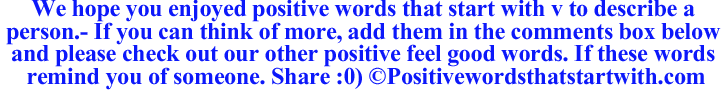 Image of Positive words that start with v to describe a person