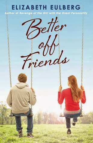 book cover of Better Off Friends by Elizabeth Eulberg