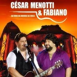César Menotti e Fabiano   Ao Vivo No Morro Da Urca Mp3 | músicas