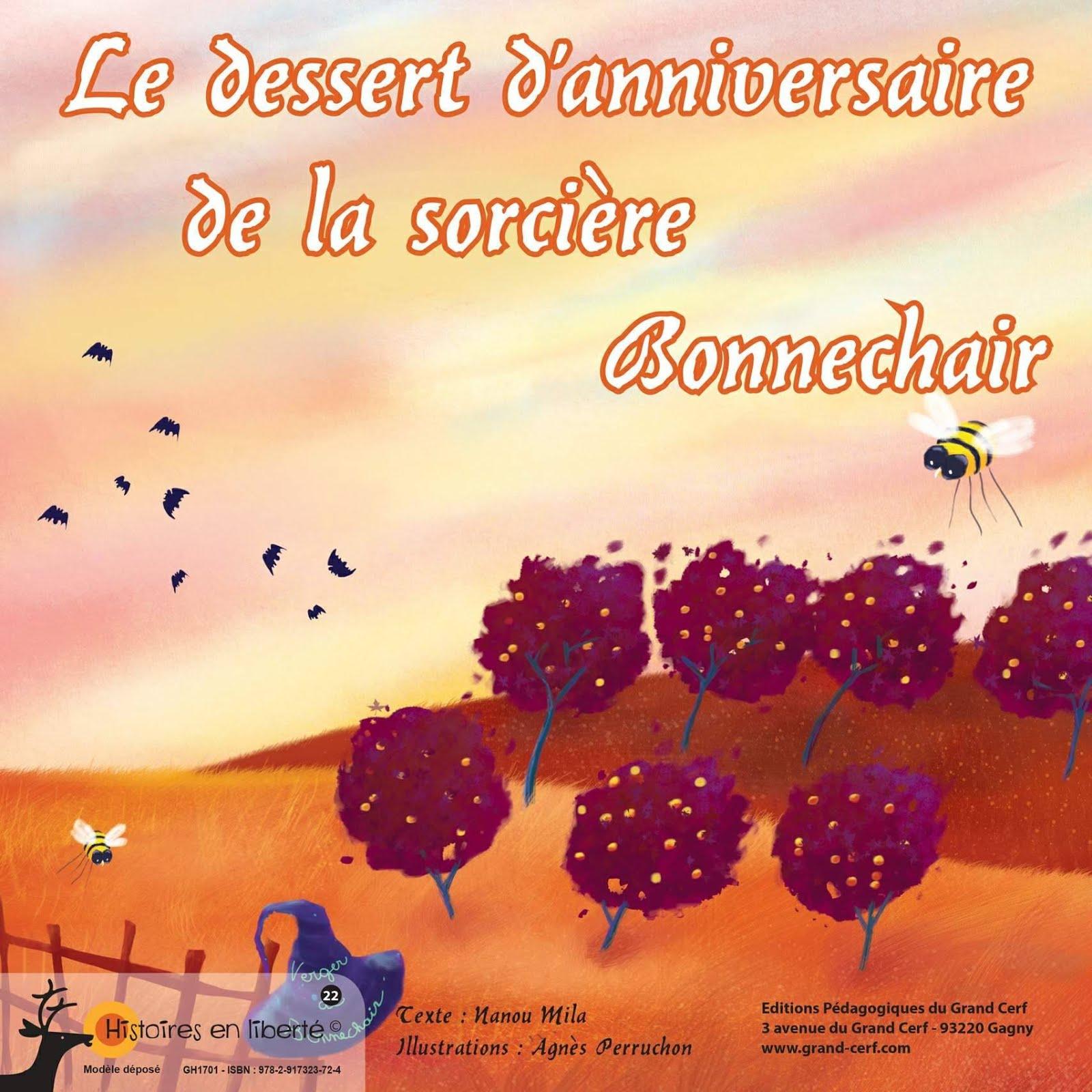 LE DESSERT D'ANNIVERSAIRE DE LA SORCIÈRE BONNECHAIR