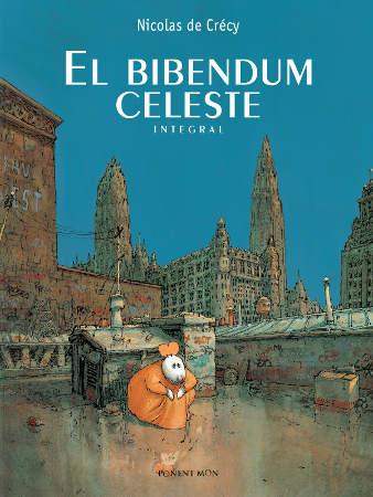 El bibendum celeste - Nicolas de Crecy