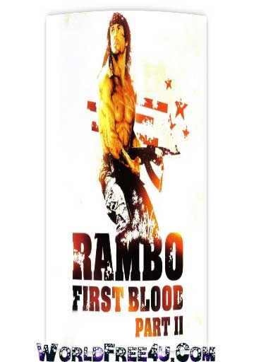 Poster Of Rambo: First Blood Part II (1985) In Hindi English Dual Audio 300MB Compressed Small Size Pc Movie Free Download Only At worldfree4u.com