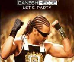 Lets Party Ganesh Hegde Mp3 Songs