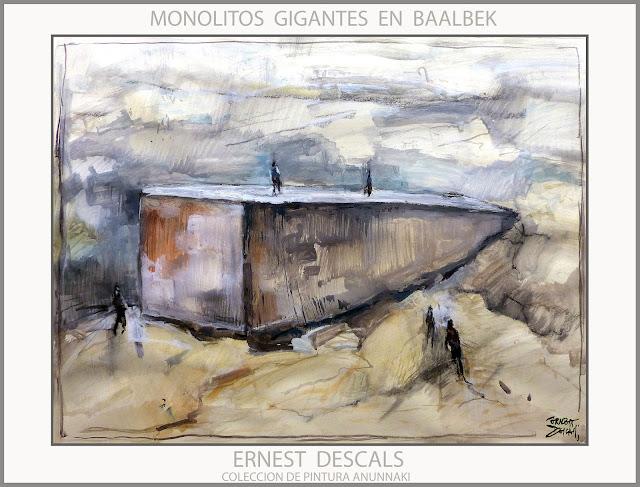 BAALBEK-MONOLITOS-PIEDRAS-ANUNNAKI-TECNOLOGIA-COLECCION-PINTURA-ARTISTA-PINTOR-ERNEST DESCALS-