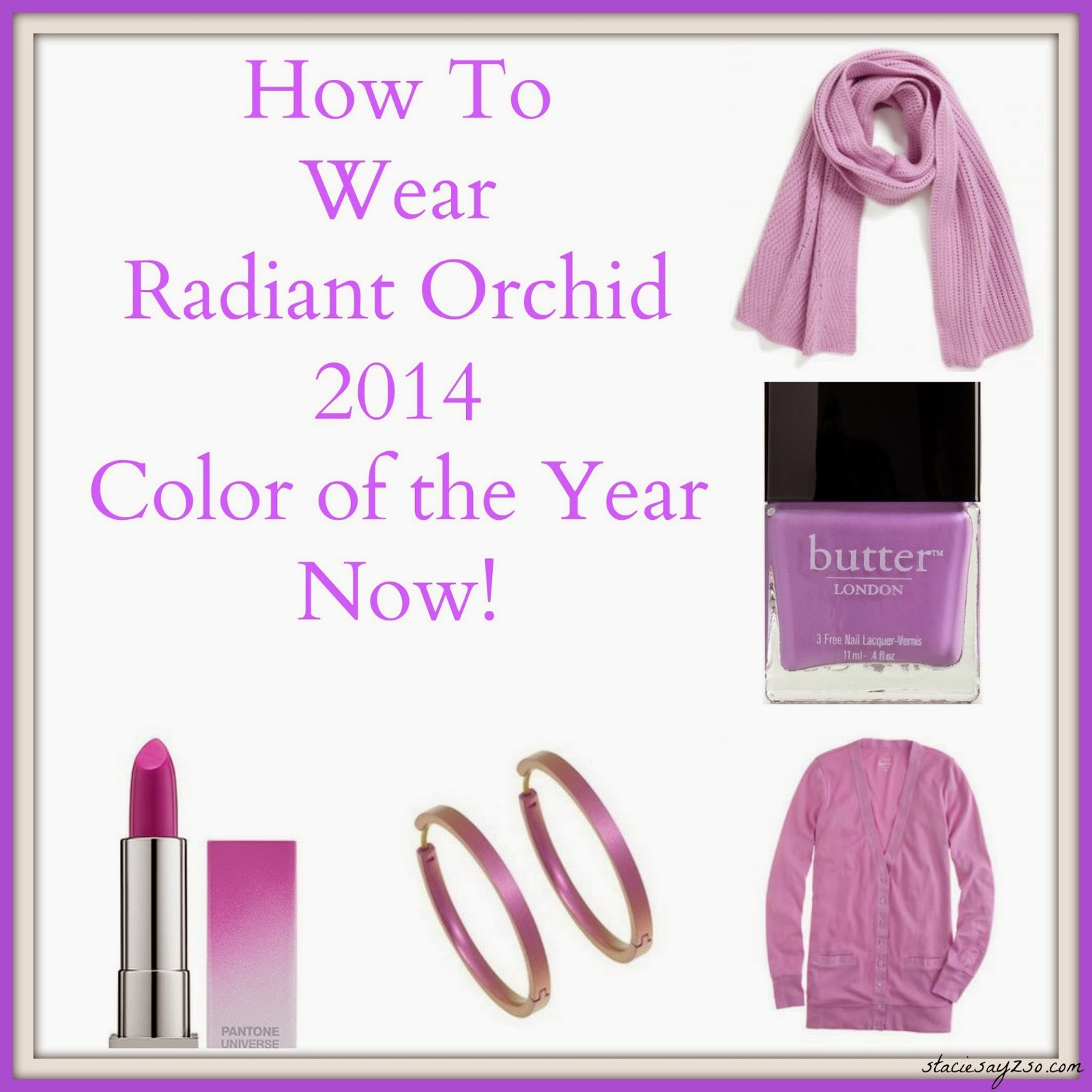 How To Wear Radiant Orchid (Color of the Year) Now ...