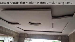Desain Artistik dan Modern Plafon Untuk Ruang Tamu