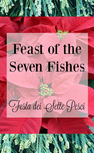 Feast of the Seven Fishes from LoveandConfections.com