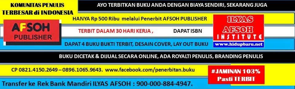 AFSOH PUBLISHER 0858-6507-9257 [INDOSAT] Menerbitkan Buku Sendiri