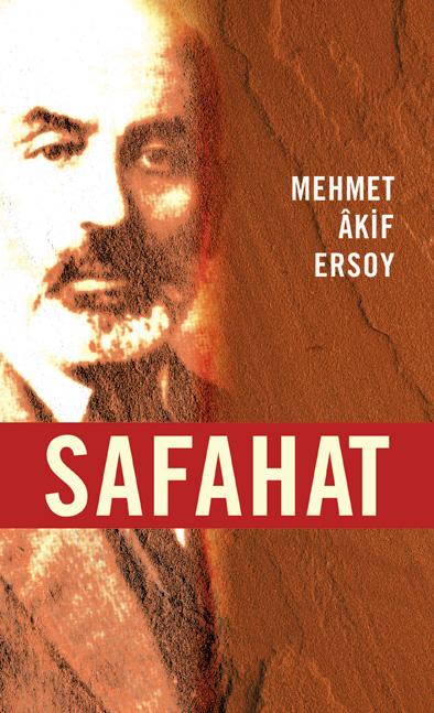Safahat (Mehmet Akif ERSOY) Uzun Özeti