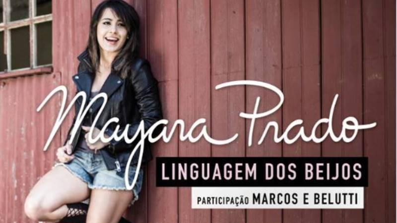 Mayara Prado - Linguagem dos Beijos Part. Marcos e Belutti