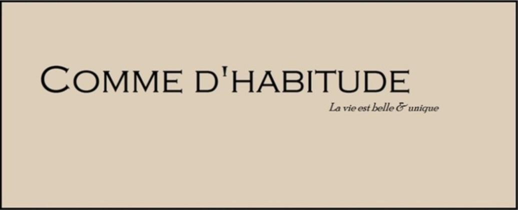 COMME D'HABITUDE