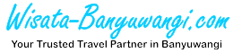 Paket Wisata Banyuwangi #TERMURAH