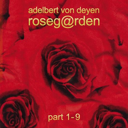 Adelbert Von Deyen - Rosegarden (2007)
