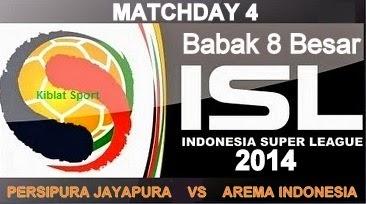 Jadwal & Hasil Pertandingan Persipura Vs Arema, Babak 8 Besar ISL 2014