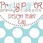Here's the details about my DT Call: For the Pretty Paper, Pretty Ribbons .