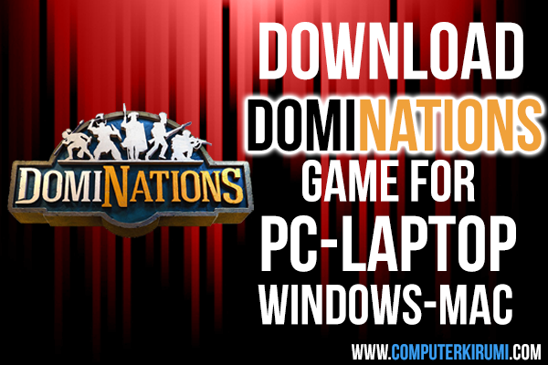 [NEW] Download-Install DomiNATIONS android Game For Android,PC[Windows 7,8,8.1,xp,mac.png
