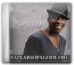 CD Mumuzinho - Dom de Sonhar (2012)