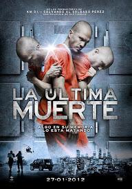 pelicula La Ultima Muerte (2011)