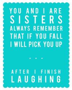 Funny Quotes On Sisterly Love : benays blog: Happy Birthday to my Sweet Sister