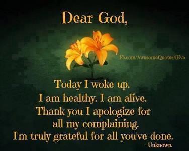 Dear God, Today I woke up