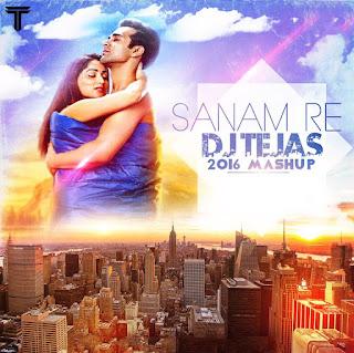 SANAM-RE-TITILE-TRACK-ARIJIT-SINGH-MASH-UP-DJ-TEJAS-2016