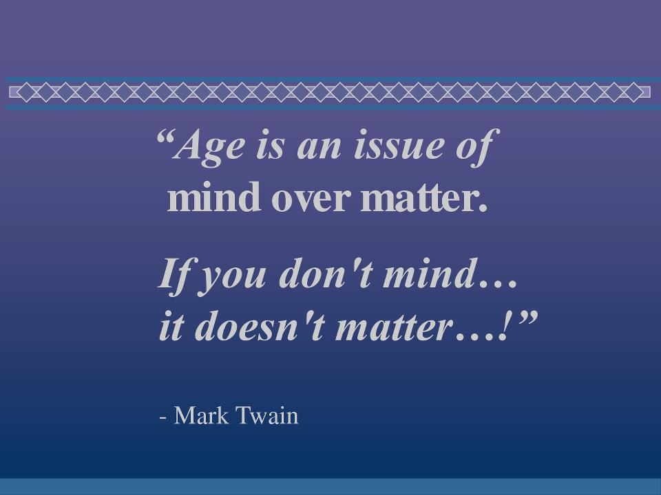 Age Doesn T Matter Love Quotes
