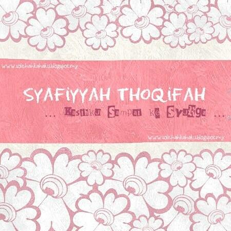 Syafiyyah Thoqifah's Story