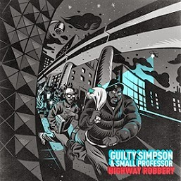 Guilty Simpson and Small Professor - Highway Robbery