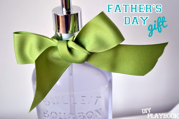 Give a homemade bourbon bottle soap dispenser as Father's Day gift.