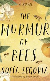 Murmur of Bees by Sofia Segovia