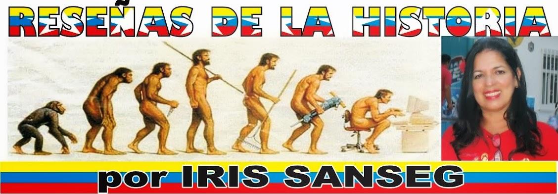 RESEÑAS DE LA HISTORIA DE IRIS SANSEG