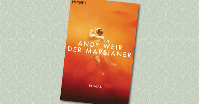 Der Marsianer Andy Weir Heyne Rezension