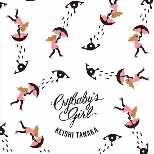 [MUSIC] Keishi Tanaka – CRYBABY'S GIRL (C/W TWIN SONGS) (2014.11.19/MP3/RAR)