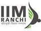 Indian Institute of Management Ranchi (www.tngovernmentjobs.in)