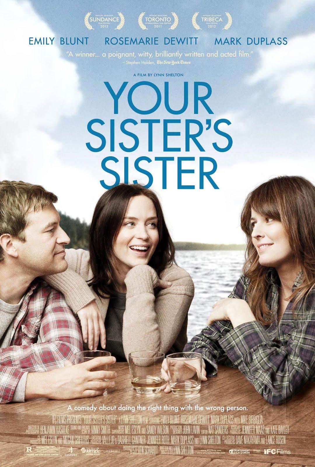 http://3.bp.blogspot.com/-m8Aun__bi5s/UIrkbZfBBhI/AAAAAAAAFH0/fIc-kpR-PSg/s1600/Your_Sisters_Sister_poster_dewitt_blunt.jpg