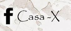Casa-X @ Facebook