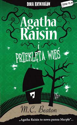M.C. Beaton, Agatha Raisin i przeklęta wieś [Agatha Raisin and the Fairies of Fryfam, 2000]